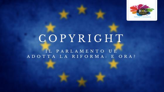 Il Parlamento UE adotta la riforma sul copyright: quali sono le novità